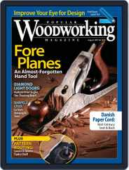 Popular Woodworking (Digital) Subscription August 1st, 2017 Issue