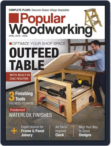 Popular Woodworking April 1st, 2019 Digital Back Issue Cover