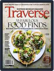 Traverse, Northern Michigan's (Digital) Subscription February 17th, 2014 Issue