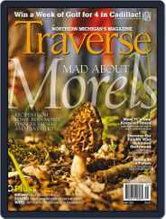 Traverse, Northern Michigan's (Digital) Subscription April 17th, 2014 Issue