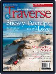 Traverse, Northern Michigan's (Digital) Subscription February 1st, 2017 Issue