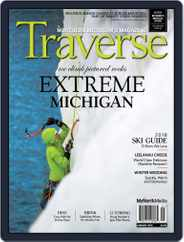 Traverse, Northern Michigan's (Digital) Subscription January 1st, 2018 Issue
