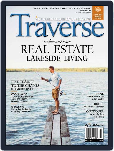 Traverse, Northern Michigan's April 1st, 2018 Digital Back Issue Cover