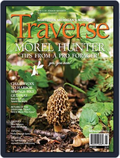 Traverse, Northern Michigan's May 1st, 2018 Digital Back Issue Cover