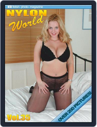 Nylons World Adult Fetish Photo July 16th, 2019 Digital Back Issue Cover
