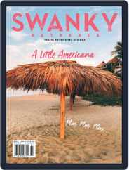 Swanky Retreats (Digital) Subscription May 1st, 2018 Issue