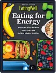 EatingWell Eating for Energy Magazine (Digital) Subscription September 9th, 2019 Issue