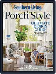 Southern Living Porch Style Magazine (Digital) Subscription February 12th, 2020 Issue