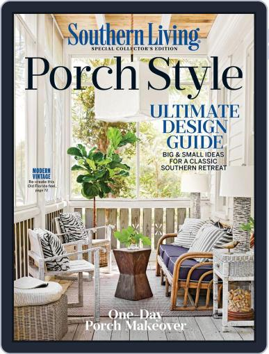 Southern Living Porch Style February 12th, 2020 Digital Back Issue Cover