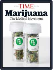 TIME Marijuana The Medical Movement Magazine (Digital) Subscription March 6th, 2020 Issue