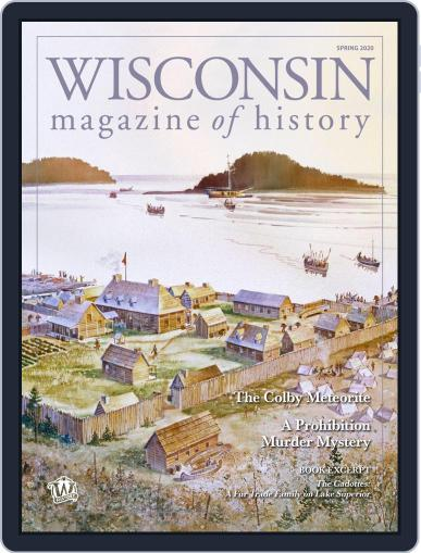 Wisconsin Magazine Of History February 27th, 2020 Digital Back Issue Cover