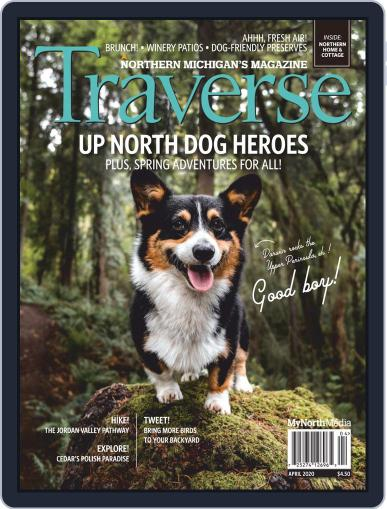 Traverse, Northern Michigan's April 1st, 2020 Digital Back Issue Cover