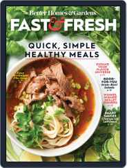Better Homes and Gardens Fast & Fresh Magazine (Digital) Subscription March 6th, 2020 Issue