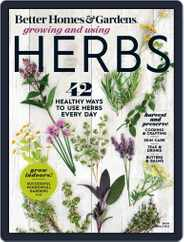Better Homes & Gardens Growing and Using Herbs Magazine (Digital) Subscription March 20th, 2020 Issue