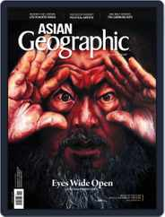 ASIAN Geographic (Digital) Subscription August 1st, 2017 Issue