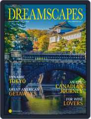 Dreamscapes Travel & Lifestyle (Digital) Subscription October 18th, 2017 Issue