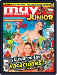 Muy Interesante Junior Mexico (Digital) Subscription July 1st, 2019 Issue