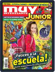 Muy Interesante Junior Mexico (Digital) Subscription August 1st, 2019 Issue