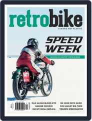 Retro & Classic Bike Enthusiast (Digital) Subscription May 1st, 2018 Issue