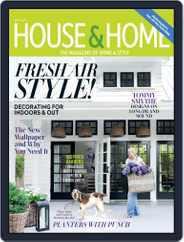 House & Home (Digital) Subscription May 1st, 2019 Issue
