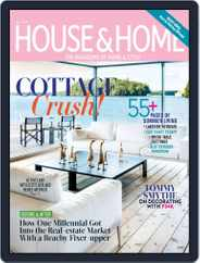 House & Home (Digital) Subscription July 1st, 2019 Issue