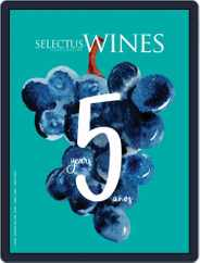 Selectus Wines (Digital) Subscription April 1st, 2017 Issue