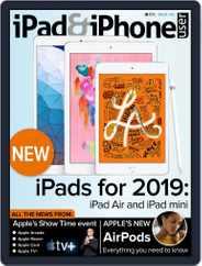 iPad & iPhone User (Digital) Subscription April 1st, 2019 Issue