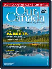 Our Canada (Digital) Subscription August 1st, 2018 Issue