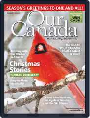 Our Canada (Digital) Subscription December 1st, 2018 Issue