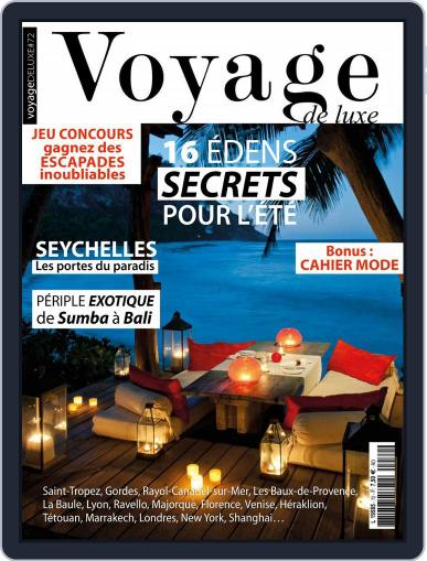 Voyage de Luxe June 1st, 2017 Digital Back Issue Cover