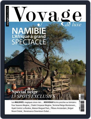 Voyage de Luxe February 1st, 2018 Digital Back Issue Cover