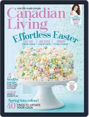 Canadian Living (Digital) Subscription April 1st, 2019 Issue