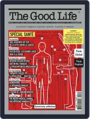 The Good Life (Digital) Subscription February 1st, 2020 Issue