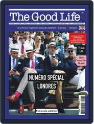 The Good Life (Digital) Subscription May 1st, 2020 Issue