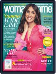 Woman & Home United Kingdom (Digital) Subscription July 1st, 2019 Issue
