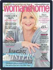 Woman & Home United Kingdom (Digital) Subscription April 1st, 2020 Issue
