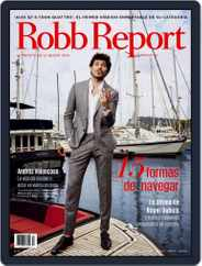 ROBB REPORT - España Magazine (Digital) Subscription May 31st, 2016 Issue