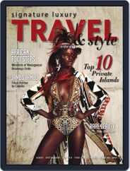 Signature Luxury Travel & Lifestyle (Digital) Subscription January 1st, 2017 Issue