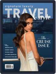 Signature Luxury Travel & Lifestyle (Digital) Subscription June 15th, 2017 Issue