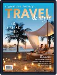 Signature Luxury Travel & Lifestyle (Digital) Subscription July 14th, 2018 Issue