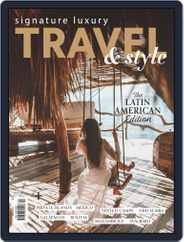 Signature Luxury Travel & Lifestyle (Digital) Subscription April 30th, 2019 Issue