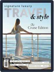 Signature Luxury Travel & Lifestyle (Digital) Subscription July 23rd, 2019 Issue