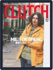 Clutch Magazine 日本語版 (Digital) Subscription March 1st, 2019 Issue