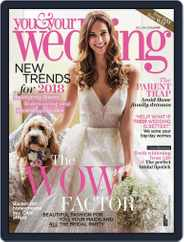 You and Your Wedding (Digital) Subscription December 1st, 2017 Issue