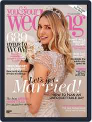 You and Your Wedding (Digital) Subscription May 1st, 2018 Issue