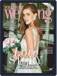 You and Your Wedding (Digital) Subscription July 1st, 2019 Issue