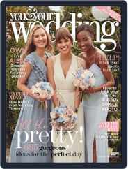 You and Your Wedding (Digital) Subscription September 1st, 2019 Issue