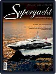 Superyacht International (Digital) Subscription March 18th, 2011 Issue