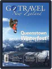 Go Travel New Zealand (Digital) Subscription June 1st, 2017 Issue