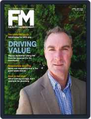 Facility Management (Digital) Subscription April 1st, 2018 Issue
